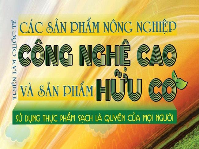 Đăng ký tham gia triển lãm quảng bá nông nghiệp công nghệ cao và sản phẩm hữu cơ tại Thành phố Hồ Chí Minh.