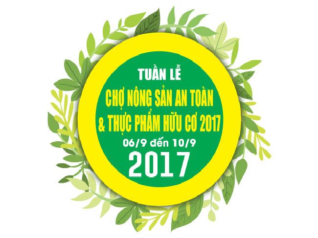 Tuần lễ nông sản an toàn và thực phẩm hữu cơ năm 2017