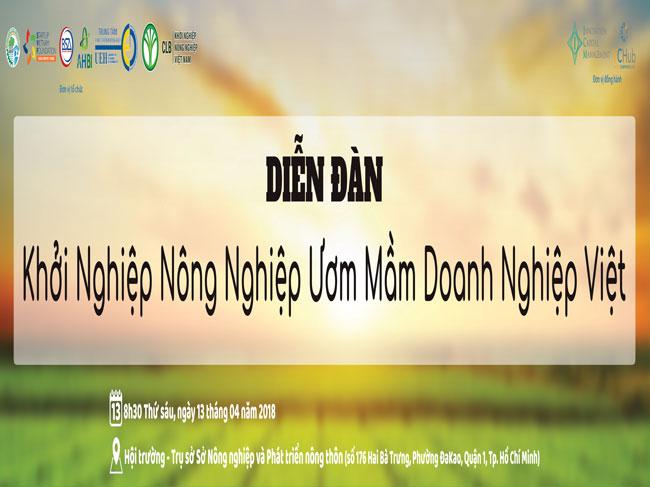"""Chương trình """"Diễn đàn khởi nghiệp nông nghiệp năm 2018 – Ươm mầm doanh nghiệp Việt"""""""