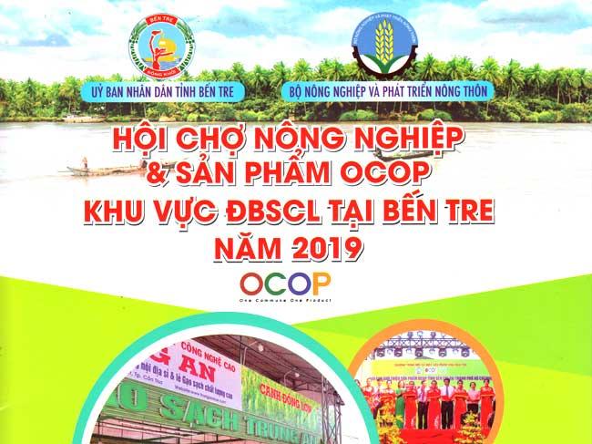 Hội chợ Nông nghiệp và sản phẩm OCOP khu vực Đồng bằng sông Cửu Long  tại Bến Tre năm 2019